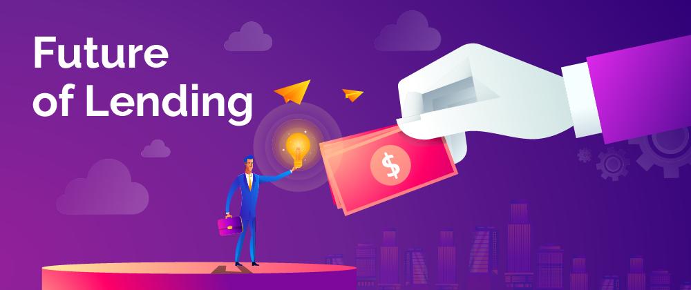 future of lending