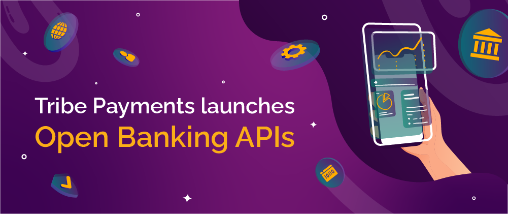Payments issuer/processor Tribe Payments launches open banking APIs...